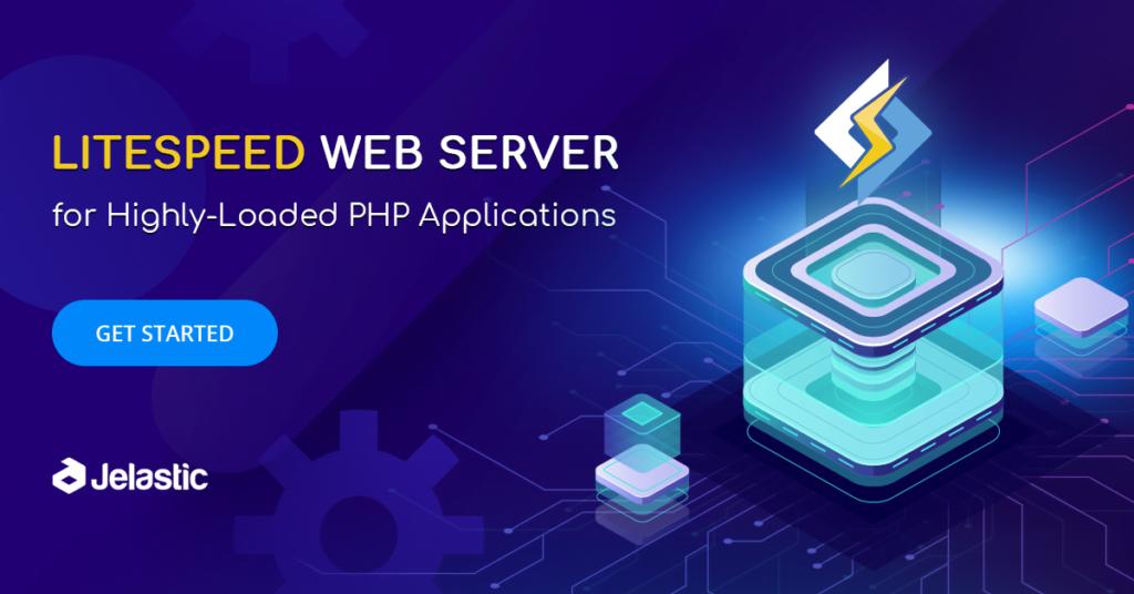LiteSpeed Web Server Nedir? LiteSpeed'in Avantajları Nelerdir?